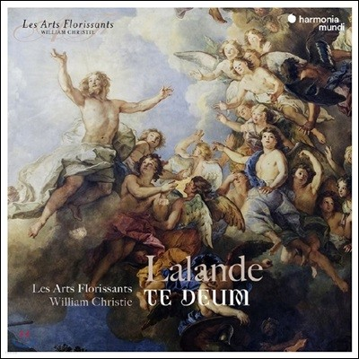 William Christie / Les Arts Florissants 드 라랑드 : 테 데움 (de Lalande: Te Deum laudamus S32)