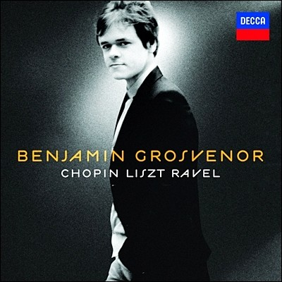 Benjamin Grosvenor 쇼팽 / 리스트 / 라벨: 피아노 작품집 (Chopin Liszt Ravel) 벤자민 그로스브너