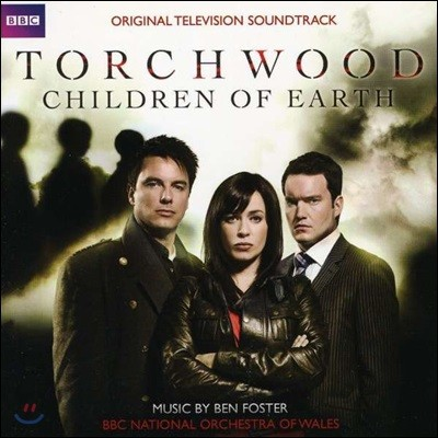BBC 토치우드 시리즈 3 드라마음악 (Torchwood: Children of Earth OST by Ben Foster)