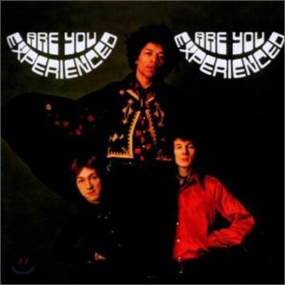 Jimi Hendrix Experience (지미 헨드릭스) - Are You Experienced