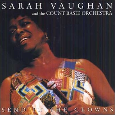 Sarah Vaughan & The Count Basie Orchestra - Send in the Clowns