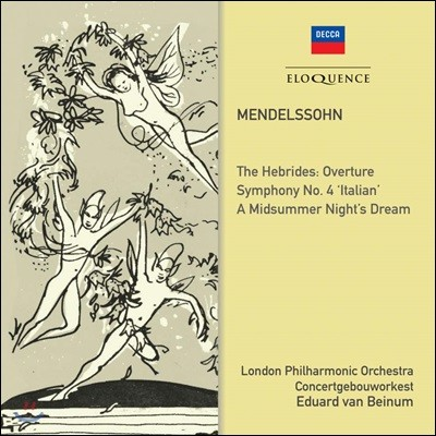 Eduard van Beinum 멘델스존: 교향곡 4번, 한여름 밤의 꿈 (Mendelssohn: Symphony No. 4 & A Midsummer Night's Dream)