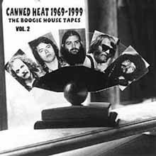 Canned Heat - Boogie House Tapes Vol. 2