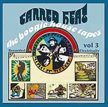 Canned Heat - Boogie House Tapes Vol. 3