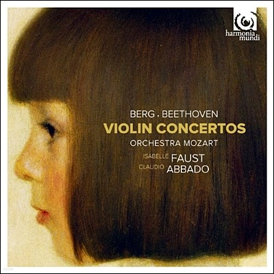 Isabelle Faust 베토벤 / 알반 베르크: 바이올린 협주곡 (Beethoven / Berg: Violin Concertos) 파우스트,아바도