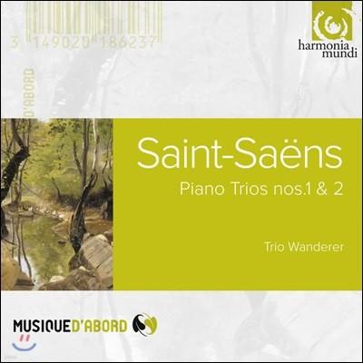 Trio Wanderer 생상스: 피아노 트리오 (Saint-Saens: Piano Trios Nos. 1 & 2)
