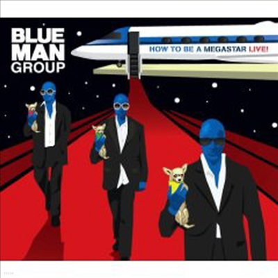 Blue Man Group - How To Be A Megastar 2.1 (CD+DVD)