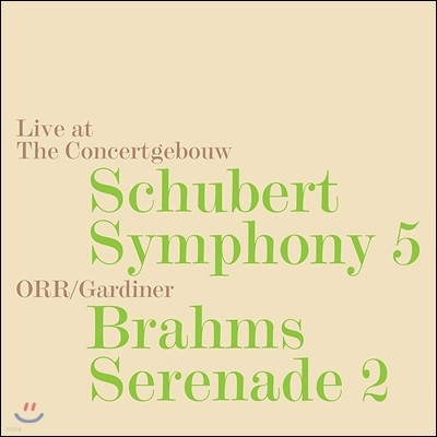 John Eliot Gardiner 슈베르트: 교향곡 5번 / 브람스: 세레나데 2번 (Schubert: Symphony No.5 / Brahms: Serenade No.2) 존 엘리엇 가디너
