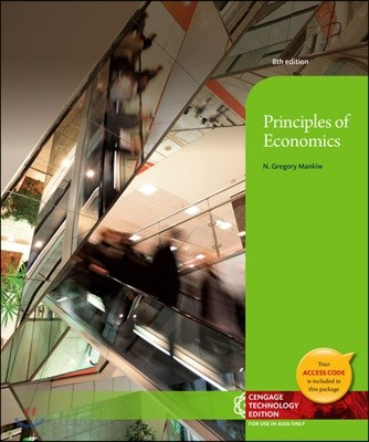 [Mankiw] Principles of Economics, 8/E