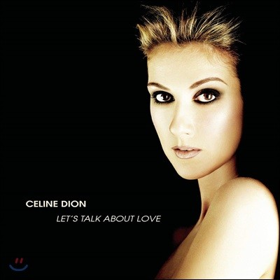 Celine Dion (셀린 디온) - Let's Talk About Love [2LP]