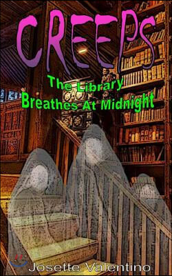 The Library Breathes at Midnight: Matt Franklin Must Face Things Not from This World. He's Forced to Confront Some of His Biggest Fears. But This Fear