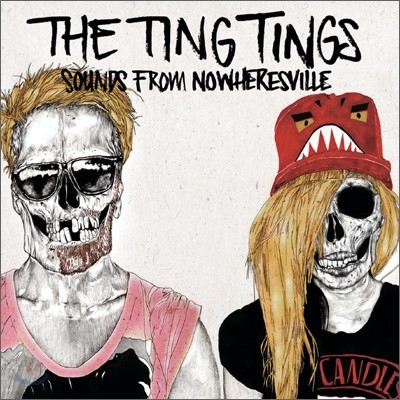 The Ting Tings - Sounds From Nowheresville (Deluxe Version)