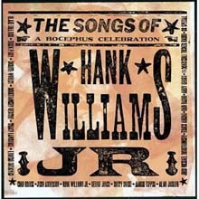 Hank Williams Jr. Tribute LP - Songs Of Hank Williams Jr. (A Bocephus Celebration)