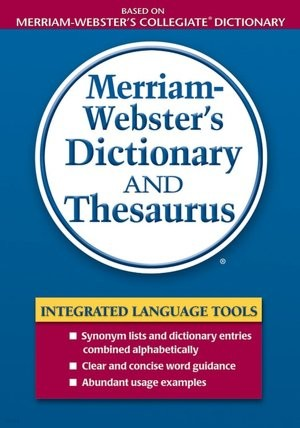 Merriam-Webster's Dictionary and Thesaurus (Dictionary/Thesaurus) [Paperback]
