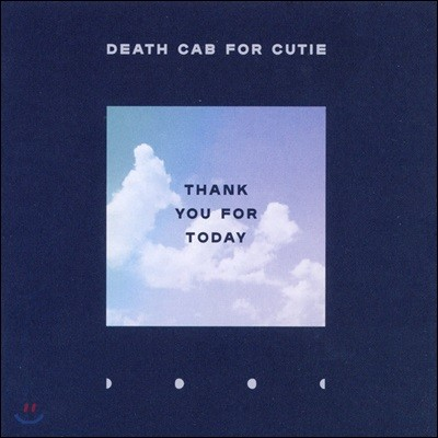 Death Cab for Cutie - Thank You For Today 데스 캡 포 큐티 정규 9집