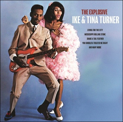 Ike & Tina Turner (이케 & 티나 터너) - The Explosive Ike & Tina Turner [LP]