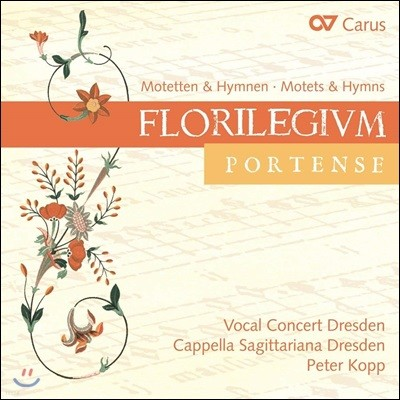 Peter Kopp 아름다운 꽃들 - 모테트와 찬가 (Florilegium Portense - Motets & Hymns) 페터 코프