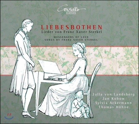 슈테르켈 18곡의 가곡집 (Franz Xaver Sterkel: Liebesbothen - Messages of Love)