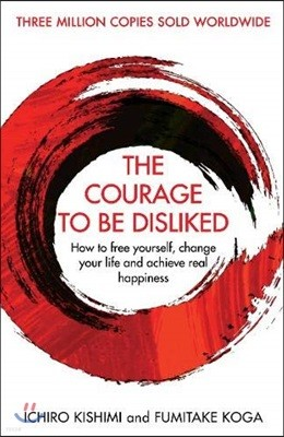 Courage To Be Disliked