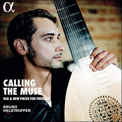 Bruno Helstroffer 테오르보 연주집 - 에릭 사티: 그노시엔느 (Calling the Muse - Old & New Pieces for Theorbo) [LP]