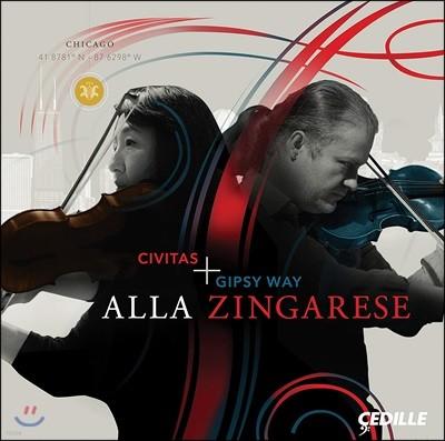 Civitas Ensemble / Gipsy Way Ensemble 집시 음악 모음집 - '집시 풍으로' (Alla Zingarese: Civitas + Gipsy Way) 시비타스 앙상블 / 집시 웨이 앙상블