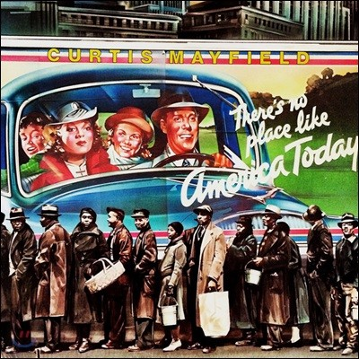 Curtis Mayfield - There's No Place Like America Today