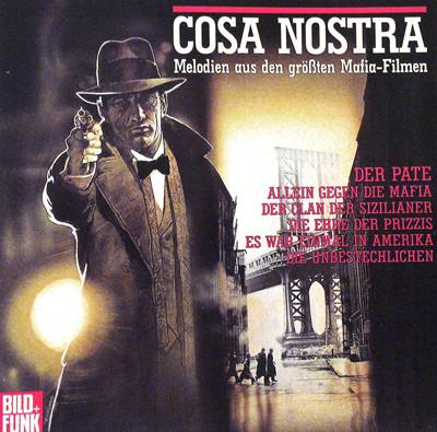 Cosa Nostra - Melodien Aus Den Großten Mafia-Filmen (마피아 영화 테마 음악 모음집/ EU수입)