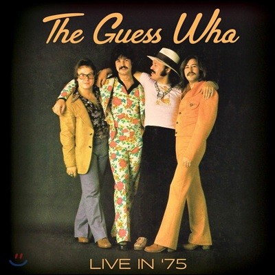 The Guess Who (더 게스 후) - Live In '75