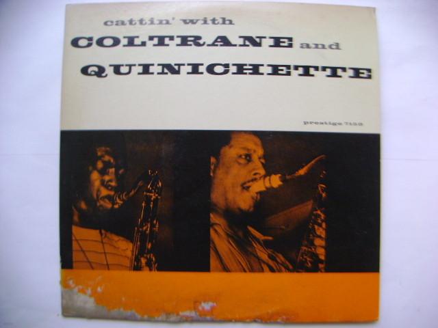 LP(수입) 존 콜트레인, 폴 퀴니체트 John Coltrane & Paul Quinichette: Cattin' With Coltrane And Quinichette