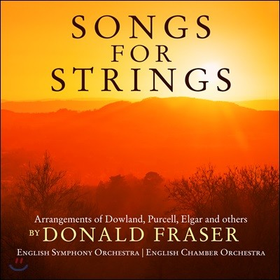 Donald Fraser '현악으로 듣는 노래' ('Songs for Strings' - Arrangements of Dowland, Purcell, Elgar and others 도널드 프레이저