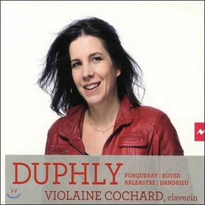 Violaine Cochard 프랑스 하프시코드 작품집 (Harpsichord Works - Duphly / Forqueray / Royer / Balbastre / Dandrieu) 비올렌 코샤르