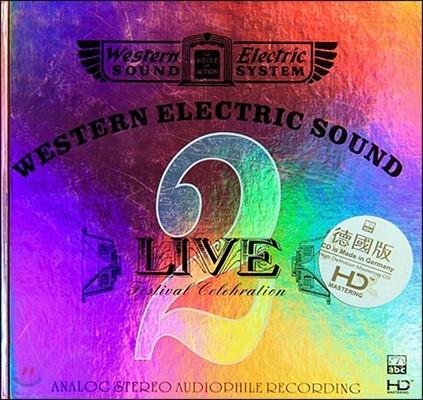 Western Electric Sound : Live 2 - Festival Celebration