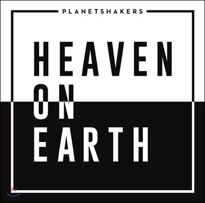Planetshakers (플래닛쉐이커스) - Heaven on Earth [CD+DVD]