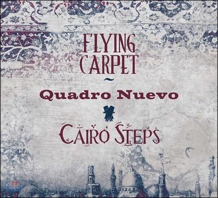 Quadro Nuevo & Cairo Steps (콰드로 누에보 & 카이로 스텝스) - Flying Carpet
