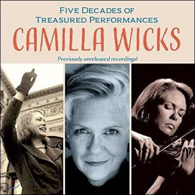 Camilla Wicks 카밀라 윅스 명연주 모음집 (Five Decades of Treasured Performances)