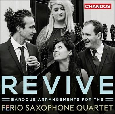 Ferio Saxophone Quartet 색소폰 사중주를 위한 바로크 편곡집 - '리바이브' (Revive - Baroque Arrangements)