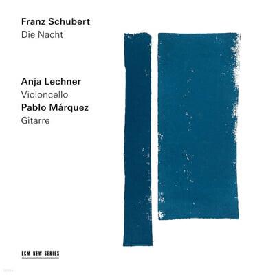 Anja Lechner / Pablo Marquez 슈베르트: 첼로와 기타 이중주 연주집 (Schubert: Die Nacht)