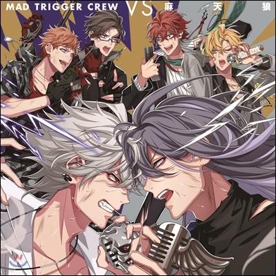 Mad Trigger Crew, 麻天狼 (매드 트리거 크루, 마텐로) - Mad Trigger Crew VS 麻天狼 (Hypnosismic) [초회한정반]