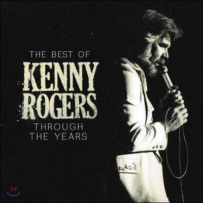 Kenny Rogers (케니 로저스) - The Best Of Kenny Rogers: Through The Years