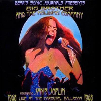 Big Brother & The Holding Company / Janis Joplin - Live At The Carousel Ballroom 1968 (빅 브라더 앤 더 홀딩 컴퍼니 & 재니스 조플린 - 1968년 카루셀 볼룸 라이브)