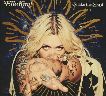 Elle King (엘 킹) - Shake The Spirit