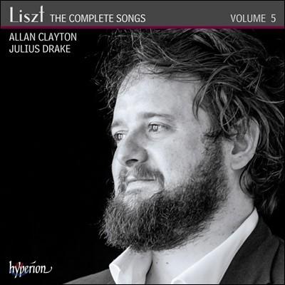 Allan Clayton 리스트: 가곡 5집 (Liszt: The Complete Songs Volume 5)