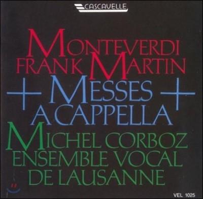 Michel Corboz 몬테베르디: 4성부를 위한 미사 / 마르탱: 이중합창을 위한 미사 (Monteverdi: Messa A 4 Voci Da Cappella / Martin: Messe fur 2 vierstimmige Chore)