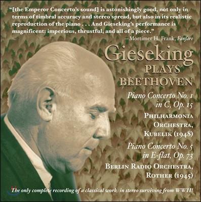 Walter Gieseking 베토벤: 피아노 협주곡 1번, 5번 (Beethoven: Piano Concertos)