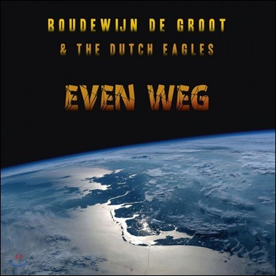 Boudewijn De Groot & The Dutch Eagles - Even Weg [2LP]