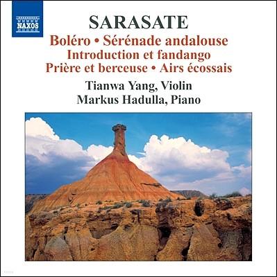 Tianwa Yang 사라사테: 바이올린과 피아노를 위한 작품 3집 - 볼레로, 안달루시아 세레나데 (Sarasate: Music for Violin and Piano Vol. 3)
