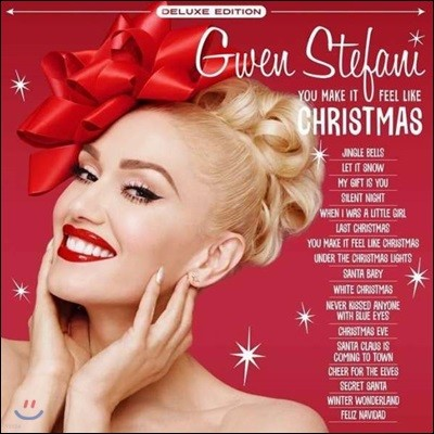 Gwen Stefani (그웬 스테파니) - You Make It Feel Like Christmas [Deluxe Edition]