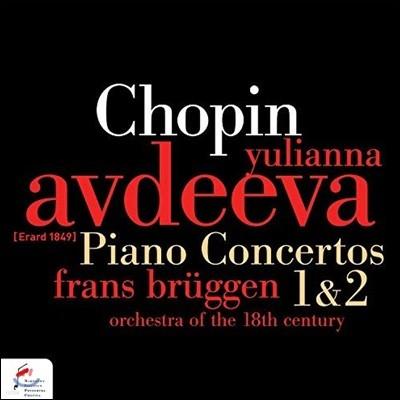 Yulianna Avdeeva 쇼팽: 피아노 협주곡 1번, 2번 (Chopin: Piano Concertos 1 & 2)