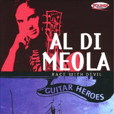 Al Di Meola - Race With Devil 1 - Guitar Heroes (Remastered)