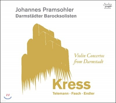 Johannes Pramsohler 다름슈타트의 바이올린 협주곡집 (Violin Concertos from Darmstadt)